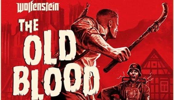 Wolfenstein: The Old Blood Duyuruldu