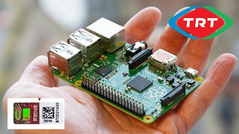 Raspberry Pi'lerde TRT Bandrolü Uygulaması!