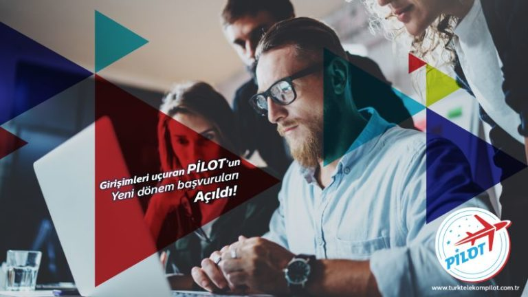 Girişimler Türk Telekom PİLOT ile büyüyecek