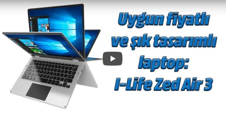 I-Life Zed Air 3 laptop inceleme