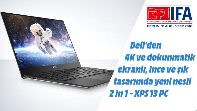 Dell XPS 13 dizüstü bilgisayar ön inceleme – #IFA2018