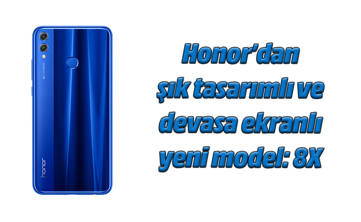 Honor 8X inceleme