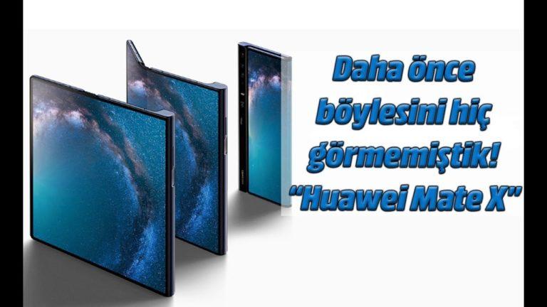 Huawei Mate X ön inceleme – Katlanabilir en hızlı 5G telefon – MWC 2019