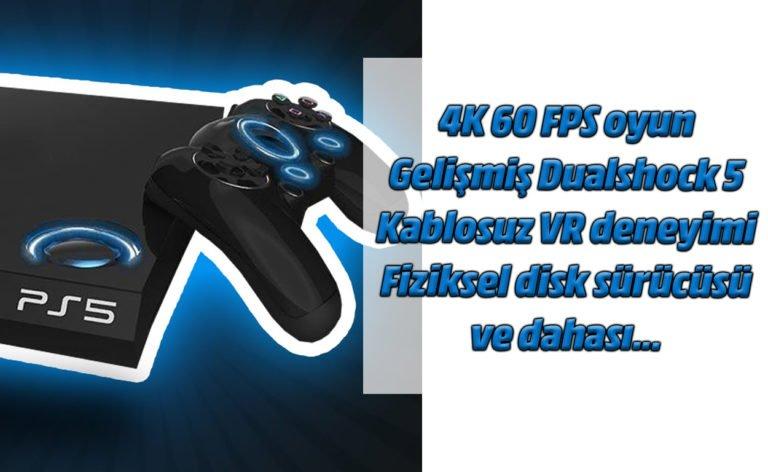 PlayStation 5 geliyor! 4K 60 FPS oyun ve çok dahası!