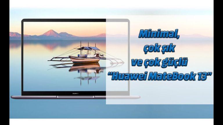 Huawei MateBook 13 inceleme