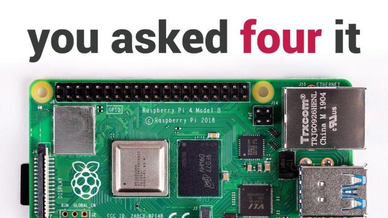 Raspberry Pi 4 satışa sunuldu! İşte özellikleri!