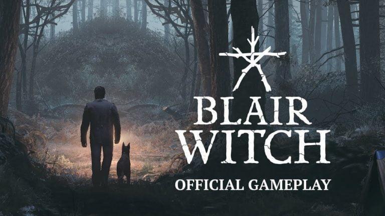 Blair Witch için ilk oynanış videosu yayınlandı