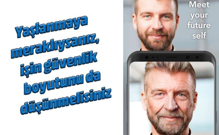 Yaşlandırma uygulaması FaceApp güvenli mi?