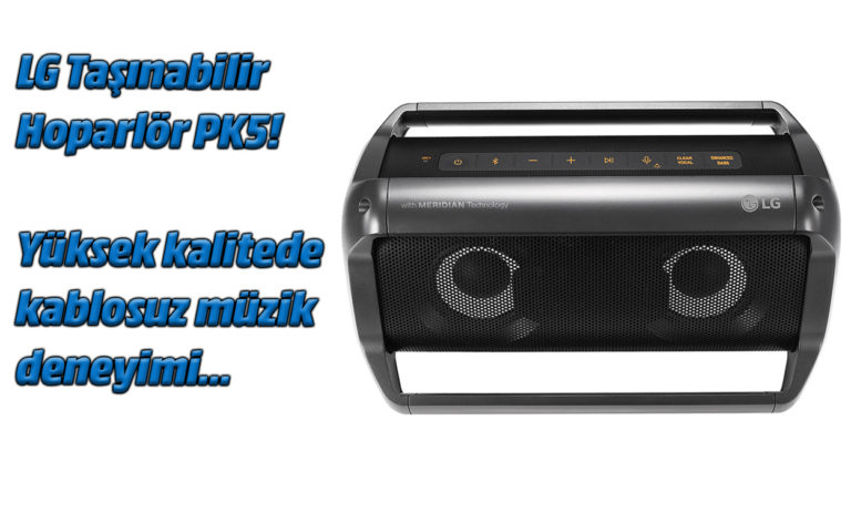 LG Taşınabilir Hoparlör PK5 inceleme. Örnek müziklerle birlikte…