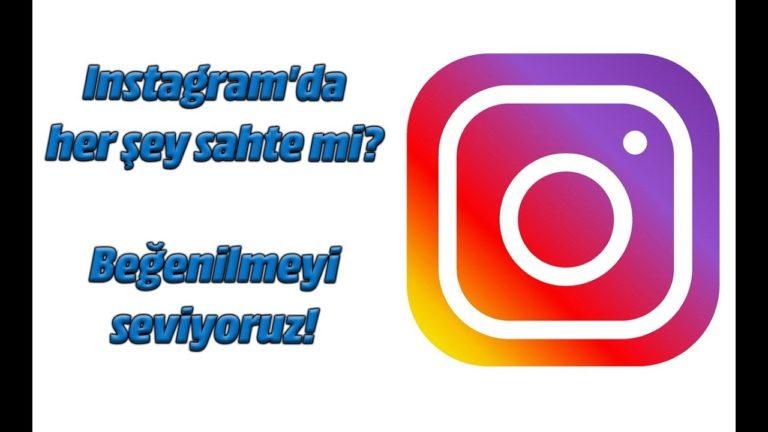Instagram'da her şey sahte mi? Beğenilmeyi seviyoruz