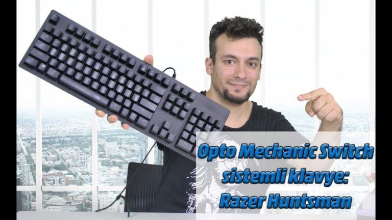 Razer Huntsman klavye inceleme