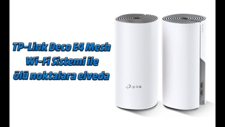 TP-Link Deco E4 Mesh Wi-Fi Sistemi ile ölü noktalara veda edin