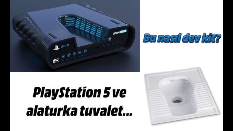 PlayStation 5 ve alaturka tuvalet… Bu nasıl dev kit?