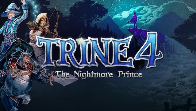 Trine 4 The Nightmare Prince için ilk incelemeler yayınlandı