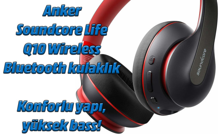 Anker Soundcore Life Q10 Wireless Bluetooth kulaklık