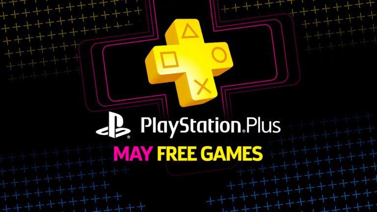 PS Plus Mayıs 2020 oyunları açıklandı!