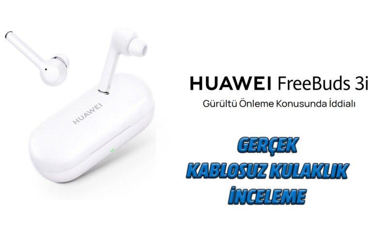 HUAWEI FreeBuds 3i inceleme