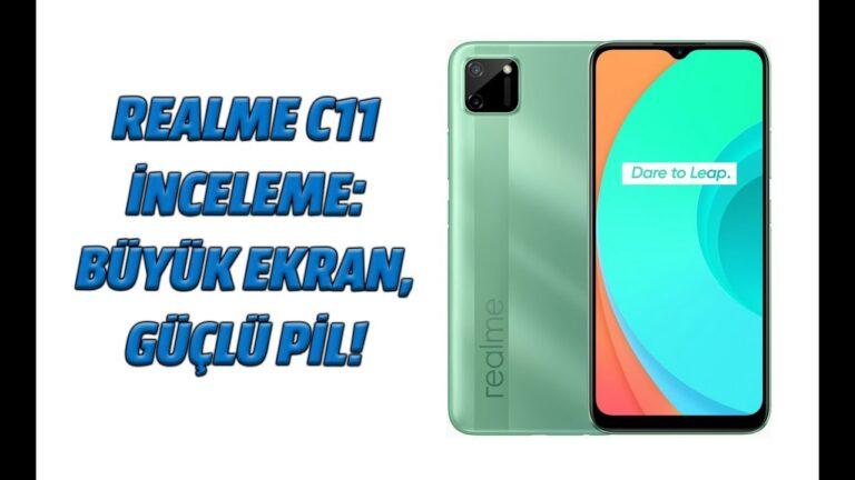 Realme C11 inceleme: Büyük ekran ve güçlü pil!
