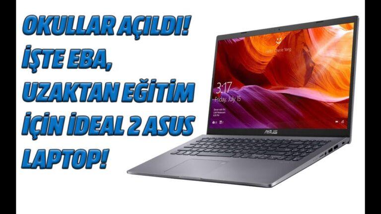 Okullar açıldı! İşte EBA – Uzaktan eğitim için ideal iki Asus laptop!