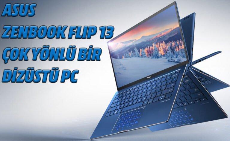 Asus ZenBook Flip 13: Çok amaçlı, çok yönlü bir dizüstü PC