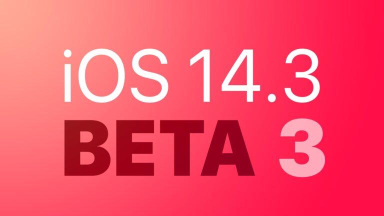 iOS 14.3 Beta 3 güncellemesi yayınlandı