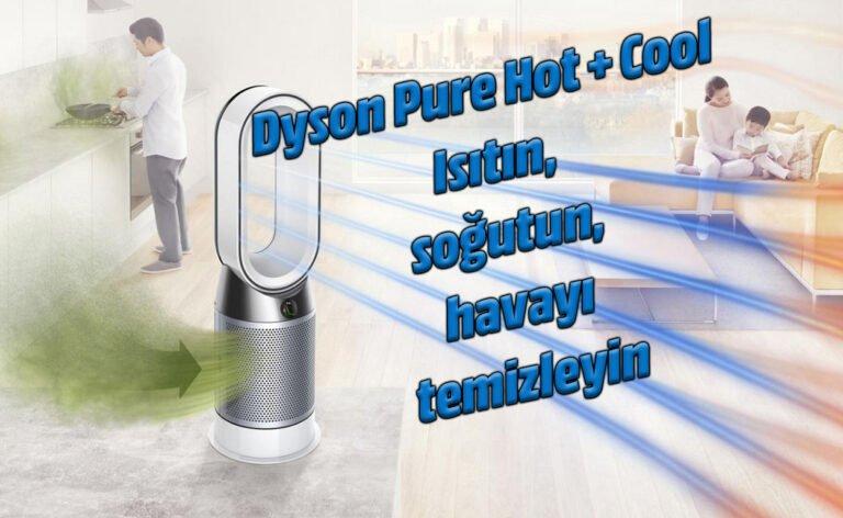 Dyson Pure Hot + Cool ısıtma, soğutma ve hava temizleme makinesi