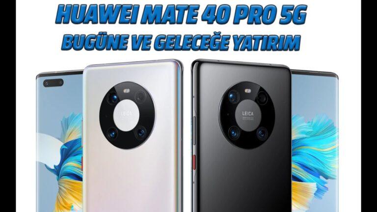 Huawei Mate 40 Pro 5G telefon: Bugüne ve geleceğe yatırım
