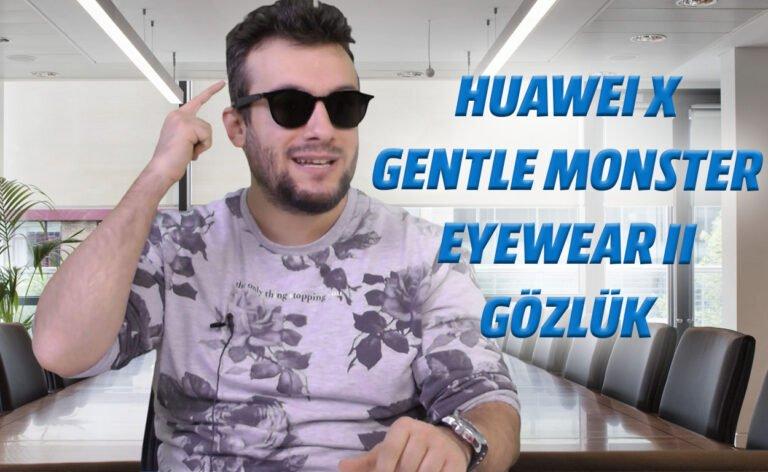 Huawei X Gentle Monster EyeWear II gözlük ile müzik keyfi yapın