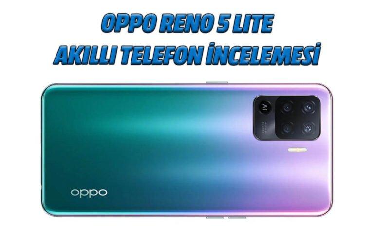 Oppo Reno 5 Lite akıllı telefon incelemesi
