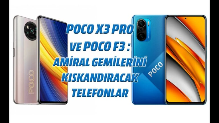 POCO X3 PRO ve POCO F3: Amiral gemisi modelleri kıskandıracak telefonlar