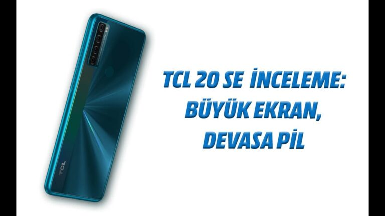 TCL 20 SE akıllı telefon incelemesi: Büyük ekran, devasa pil